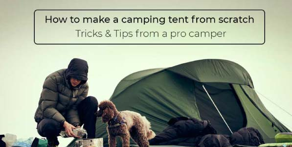 How-to-make-a-camping-tent-from-scratch-